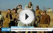 Colorado Town Shoots Down Drone-Hunting Season