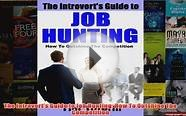 Download PDF The Introverts Guide to Job Hunting How To