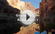 Grand Canyon River Rafting: Reflections I