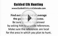 Guided Elk Hunts In Colorado - How To Find A Guide